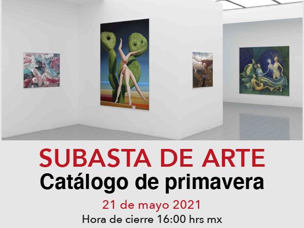Subasta de Arte Primavera 2021