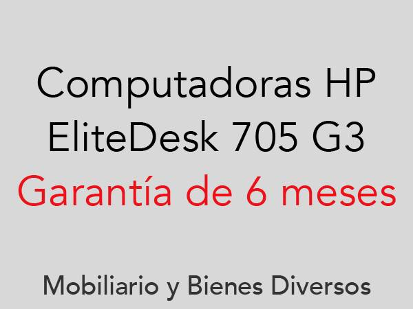 Subasta de Computadoras EliteDesk 705 G3